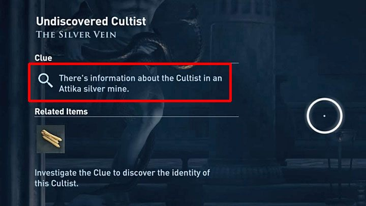 There are a few different ways in which you can get Clues that allow you to identify the Cultists - Who are Kosmos Cultists in Assassins Creed Odyssey? - Kosmos Cultists - Assassins Creed Odyssey Guide