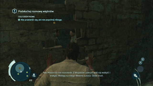 After taking control of your character, approach the hole in the wall and eavesdrop on the conversation of your fellow prisoners - Sequence 8 - Bridewell Prison - Walkthrough - Assassins Creed III - Game Guide and Walkthrough