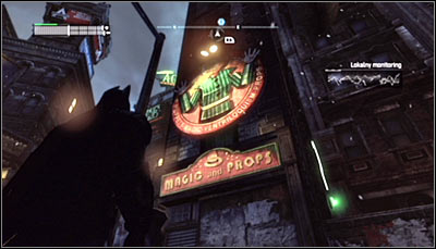 Find the entrance to the Magic and Props shop (screen above) and scan it - Riddles | Bowery - Bowery - Batman: Arkham City Game Guide