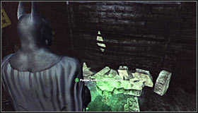 Get to the Boiler Room, which has been described in the Hot and Cold walkthrough - Batman trophies (16-24) | Steel Mill - Steel Mill - Batman: Arkham City Game Guide