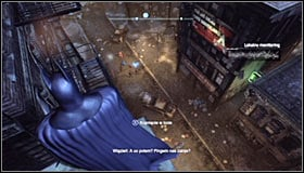 You will be informed of the possibility to approach this mission with a marker on the Arkham City map, pointing an act of violence #1 - Acts of Violence - Side missions - Batman: Arkham City - Game Guide and Walkthrough