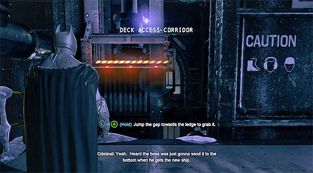 The place where you perform the last jump - Gain access to Penguins office - Upper Deck - Main storyline - Batman: Arkham Origins - Game Guide and Walkthrough