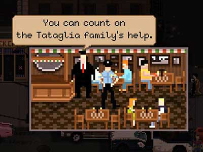 The Tataglia Italian family is located in the Louie restaurant at 609 - Factions | Gameplay basics - Gameplay basics - Beat Cop Game Guide