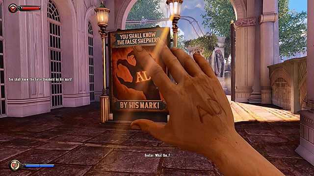 Keep moving towards the lottery, finding a false shepherd poster containing a warning about the events that will soon take place - Go to the Monument Island and find the girl - Chapter 2 - Welcome Center - BioShock: Infinite - Game Guide and Walkthrough