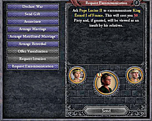 Persons who are adult members of the Church can be excommunicated. - How to declare a war? - Military - Crusader Kings II - Game Guide and Walkthrough