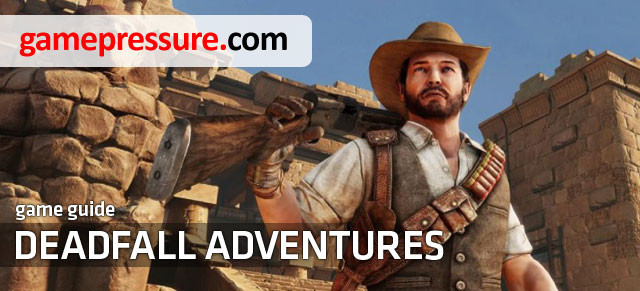 This Deadfall Adventures strategy guide contains a complete walkthrough along with numerous screenshots of consecutive parts of the game - Deadfall Adventures - Game Guide and Walkthrough