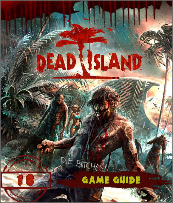 -==>Dead Island Walkthrough Guide and FAQs - COMPLETE PDF<==
