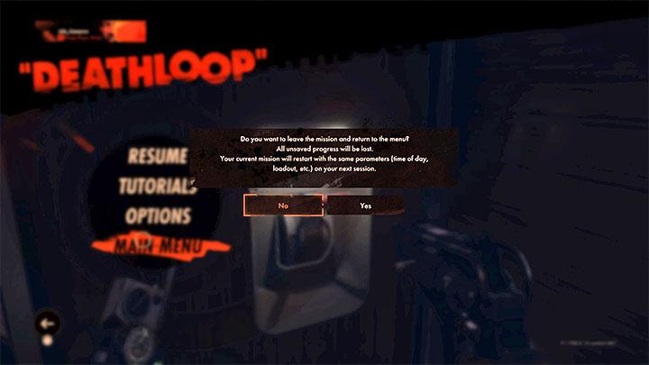 Если вы хотите безопасно выключить игру, не рискуя потерять последний прогресс, вы можете использовать возможность вернуться в главное меню в окне подготовки экспедиции или сразу после загрузки одного из районов - Deathloop: Saving the game - это Возможно?  - FAQ - Гайд по Deathloop