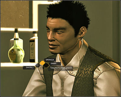 Ask Bobby Bao about the operation as soon as youve initiated the conversation - Bar Tab (steps 1-4) - Side quests - Deus Ex: Human Revolution Game Guide