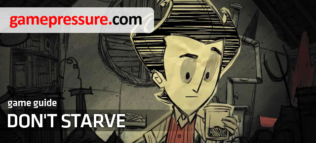 Don't Starve is a very complex and a very demanding survival simulator - Dont Starve - Game Guide and Walkthrough