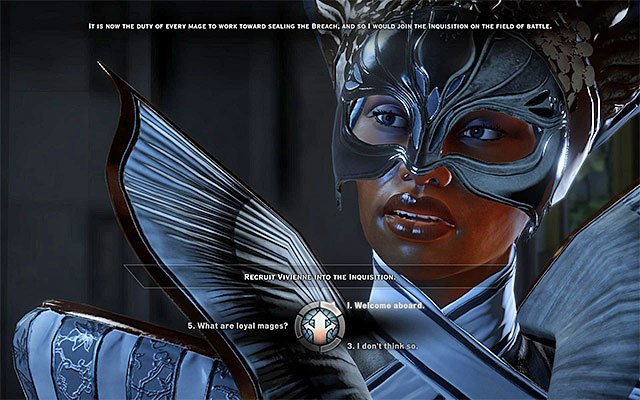It is best to offer Vivienne to join the party - The Imperial Enchanter - new party member - The Inner Circle (companion quests) - Dragon Age: Inquisition Game Guide & Walkthrough