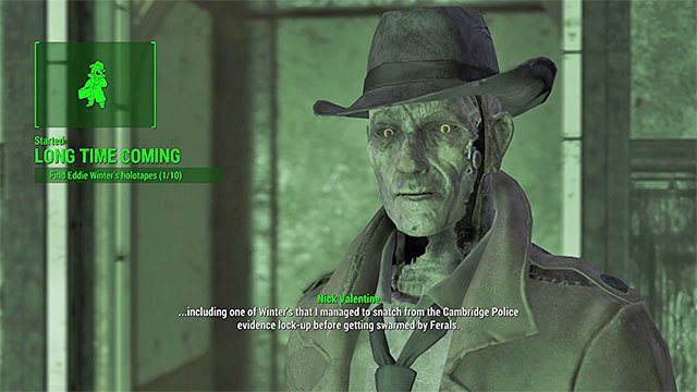 Agree on helping Nick in finding the holotapes - Long Time Coming - Nick Valentine - Minor quests for Institute faction - Fallout 4 Game Guide & Walkthrough