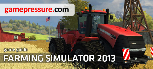 Farming Simulator 2013 is another installment in the very popular � amongst many players � series of games - Farming Simulator 2013 - Game Guide and Walkthrough