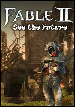Fable II: See the Future Game Guide | gamepressure.com