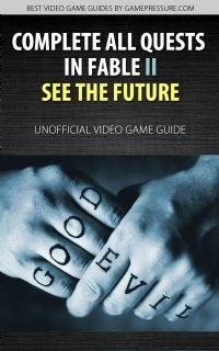 Fable II: See the Future Game Guide - Download Guide ...