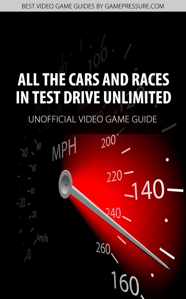 Test Drive Unlimited Game Guide Walkthroughs