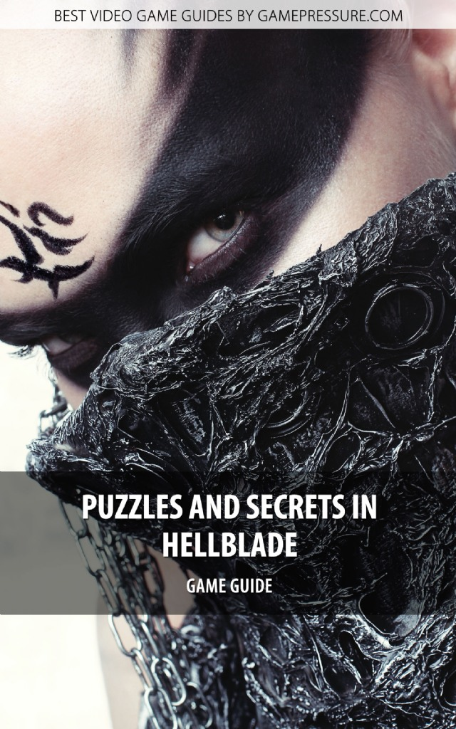 Puzzles And Secrets In Hellblade - Game Guide