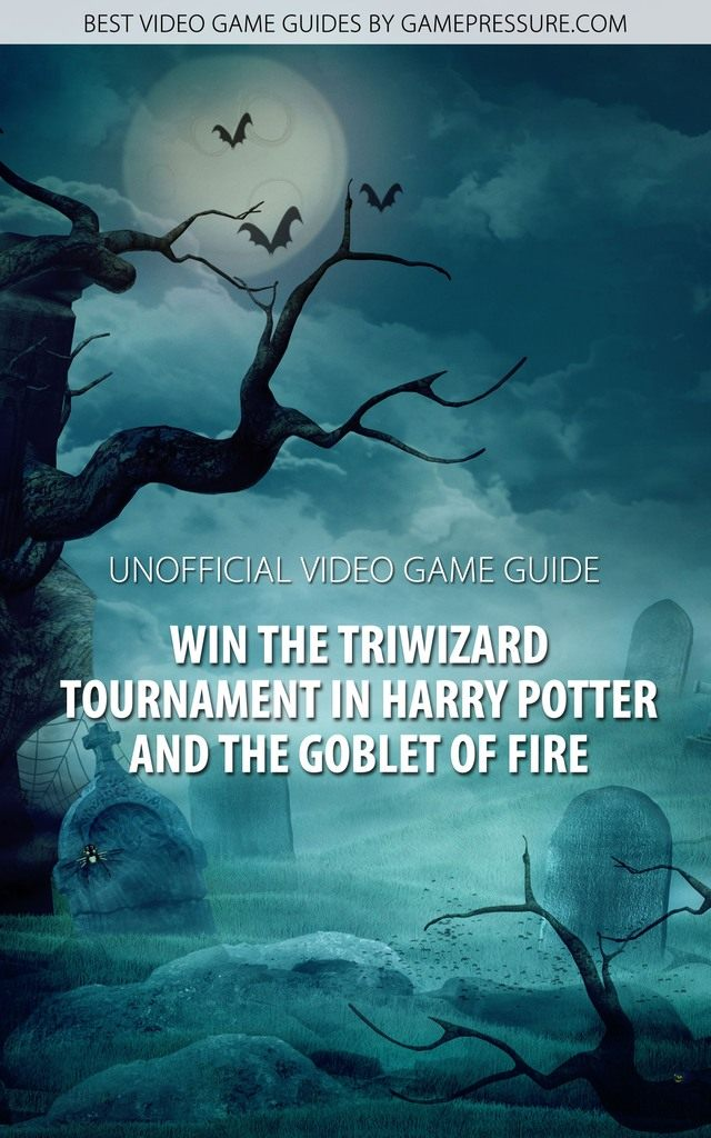 Harry Potter Book Goblet Of Fire Pdf : Harry potter and the goblet of fire game guide