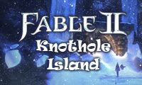 Fable II: Knothole Island Game Guide