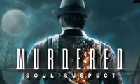 Murdered: Soul Suspect game guide.