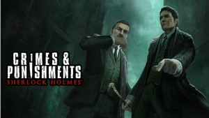 Sherlock Holmes: Crimes and Punishments game guide.