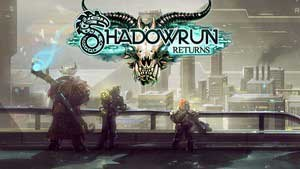 Shadowrun Returns Game Guide & Walkthrough