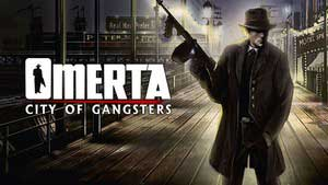 Omerta: City of Gangsters Game Guide