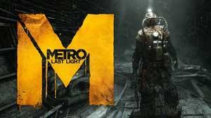 Metro: Last Light Game Guide