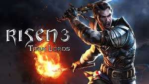 Risen 3: Titan Lords Game Guide