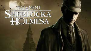 The Testament of Sherlock Holmes Game Guide