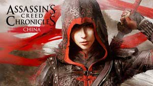 Assassin's Creed Chronicles: China Game Guide & Walkthrough