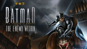 Batman: The Telltale Series - The Enemy Within Game Guide