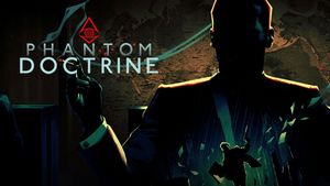 Phantom Doctrine Game Guide