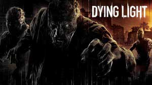 Dying Light Game Guide