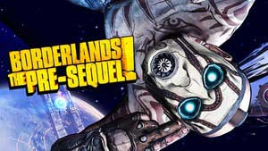 Borderlands: The Pre-Sequel! Game Guide