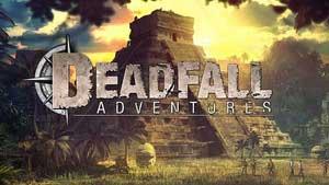 Deadfall Adventures Game Guide & Walkthrough