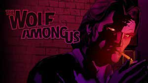 The Wolf Among Us Game Guide