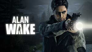 Alan Wake Game Guide & Walkthrough