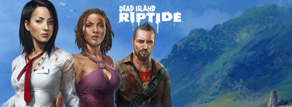 Dead Island Riptide Game Guide