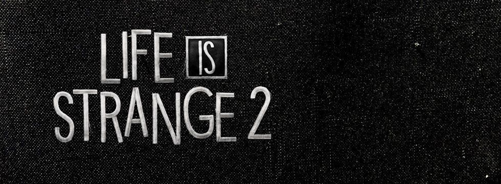 Life is Strange 2 Game Guide