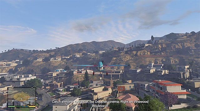 Make sure that you do not bump into anything, especially if your character has not master piloting - Doppler Cinema - Property missions - Grand Theft Auto V Game Guide