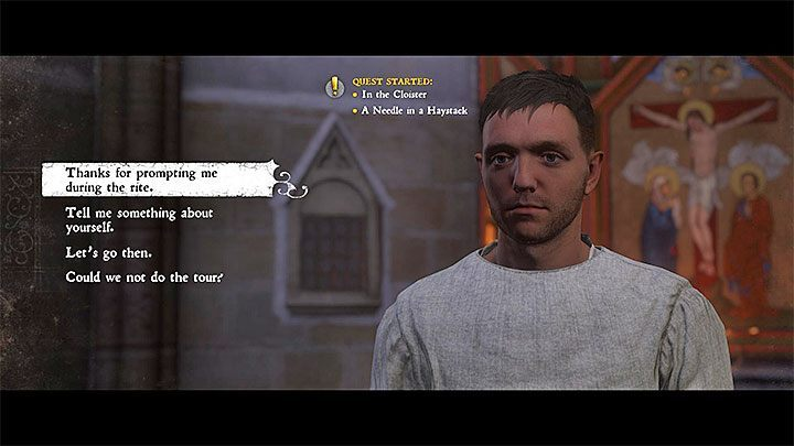 After watching the scene in the chapel, you will be greeted by Novice Antonius, from whom you will receive the book called Everyday Labours (more on the plan of the day and the necessity to follow it can be found further in the chapter) - A Needle in a Haystack | Main Quests Kingdom Come - Main quests - Kingdom Come Deliverance Game Guide