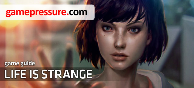 Life is Strange game guide represents a complete collection of all the available episodes - Life is Strange Game Guide & Walkthrough