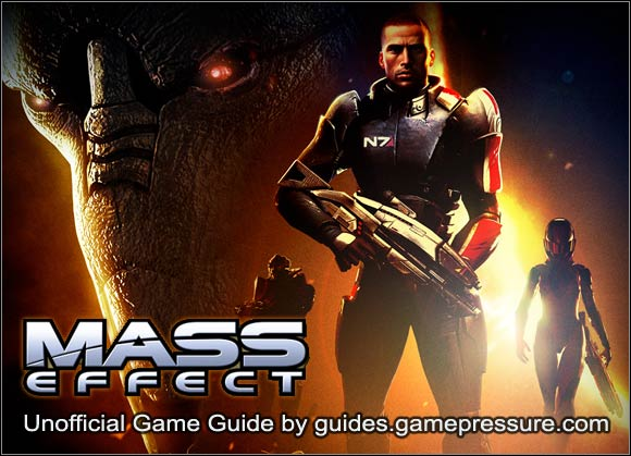 Welcome to the guide to Mass Effect - Mass Effect - Game Guide and Walkthrough