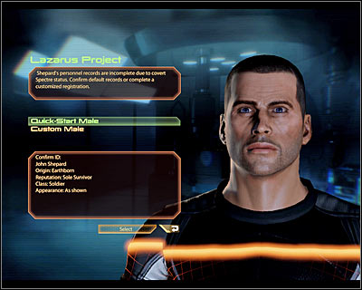 You can finish the character creation process after completing a short introduction on board of the old Normandy - World Atlas - The basics - Starting a new game - World Atlas - The basics - Mass Effect 2 - Game Guide and Walkthrough