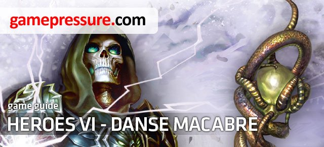 Might &amp - Might & Magic: Heroes VI - Danse Macabre - Game Guide and Walkthrough