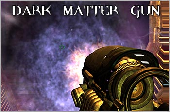Dark Matter Gun reminds BFG 9000, the weapon of mass destruction from Quake II - Weapons - Quake 4 - Game Guide and Walkthrough