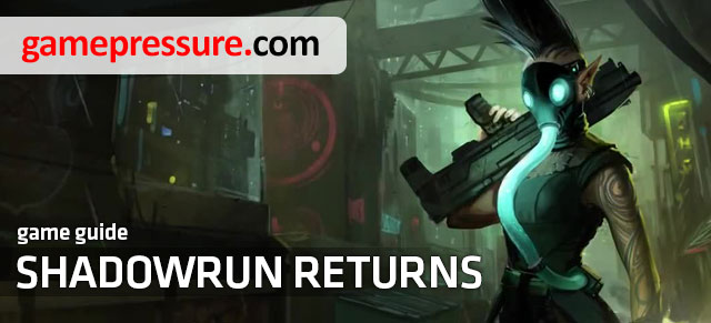 Shadowrun Returns game guide contains everything needed to fully complete the game, including a detailed description of each quest, information on gameplay mechanic and character creation process shown step by step - Shadowrun Returns - Game Guide and Walkthrough
