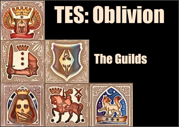 Save for the Main Quest, the four Guilds are the longest and the most complicated series of quests in Oblivion - Info - The Guilds quests - The Elder Scrolls IV: Oblivion - Game Guide and Walkthrough