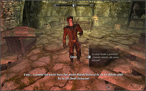 The main character pops out of the coffin soon, what of course will irritate Cicero - Whispers in the Dark - The Dark Brotherhood quests - The Elder Scrolls V: Skyrim Game Guide